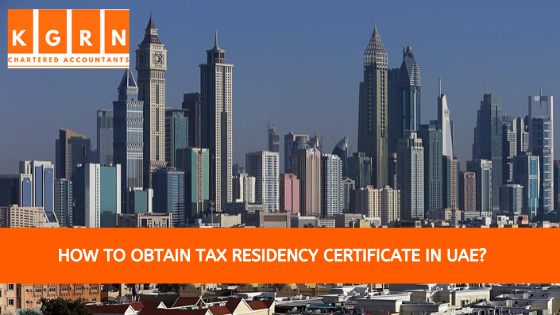 How To Obtain Tax Residency Certificate in UAE